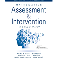 Mathematics Assessment and Intervention in a PLC at Work™: (Research-Based Math Assessment and RTI Model (MTSS…