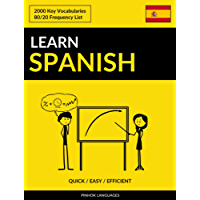 Learn Spanish - Quick / Easy / Efficient: 2000 Key Vocabularies