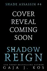 Shadow Reign (Shade Assassin Book 4) Kindle Edition
