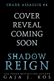 Shadow Reign (Shade Assassin Book 4)