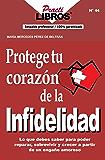 Protege tu corazón de la infidelidad (Practilibros nº 44)