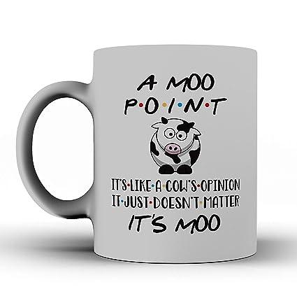 Amazon com: FRIENDS TV Show Mug, A Moo Point Gift, Mug Inspired By
