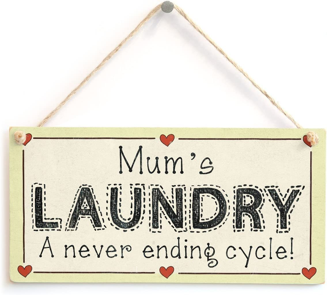 "Meijiafei Mum's Laundry A Never Ending Cycle! - Funny Mum Laundry Gift Sign 10""x5"""