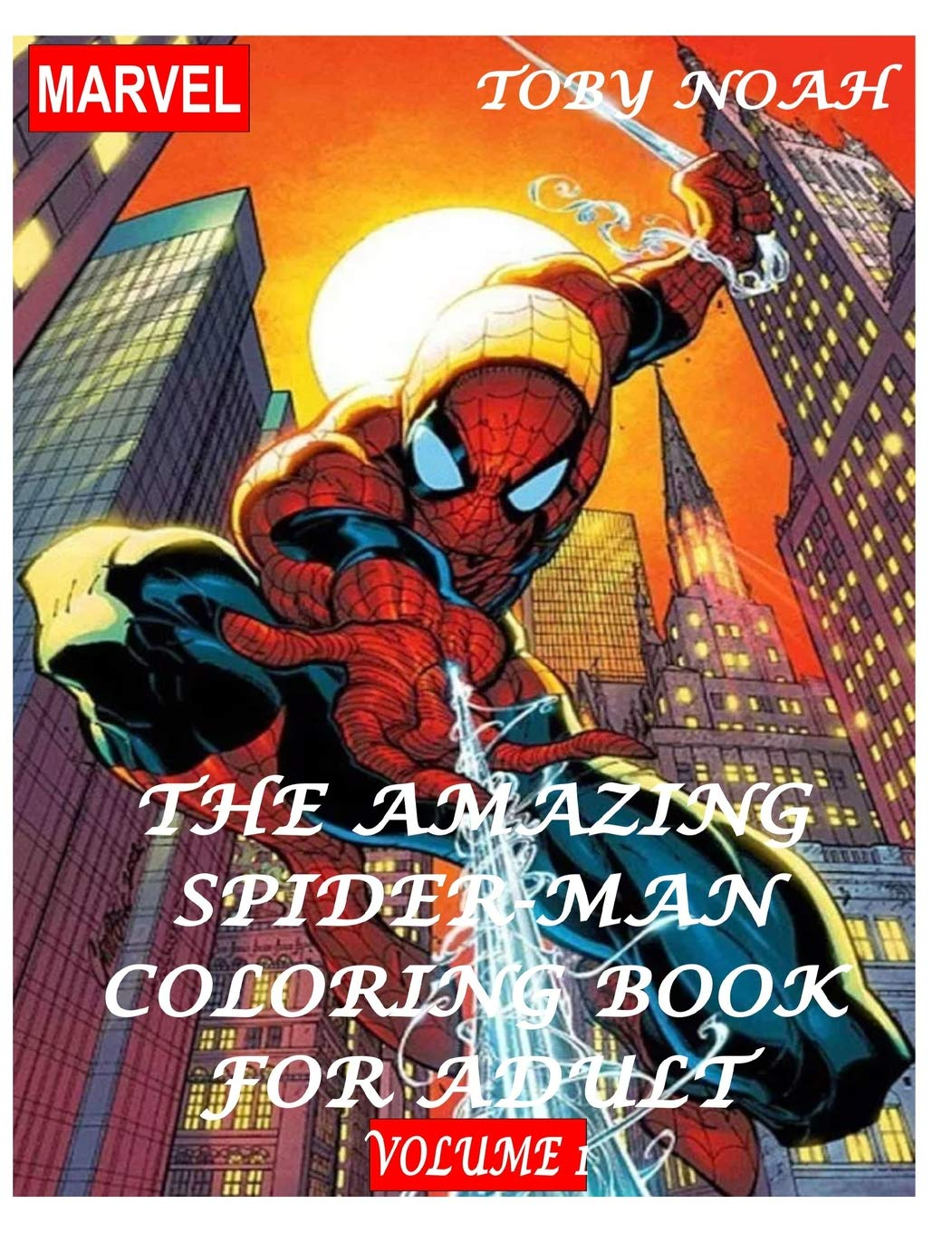 - The Amazing Spiderman Coloring Book For Adult - Volume 1: Olushola