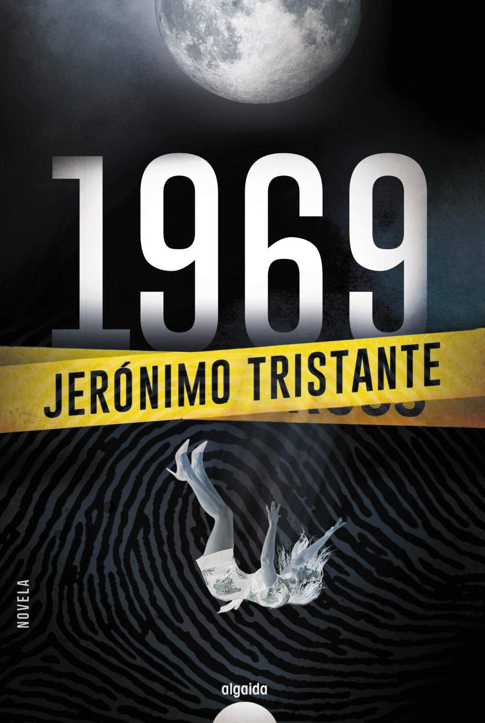 1969 (Algaida Literaria - Algaida Narrativa): Amazon.es: Tristante, Jerónimo: Libros