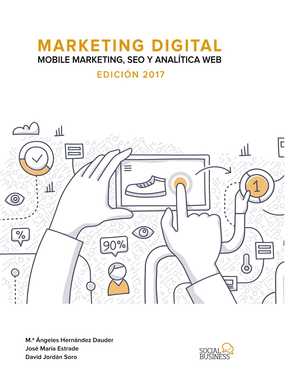 Resultado de imagen de Marketing Digital. Mobile Marketing, SEO Y Analítica Web
