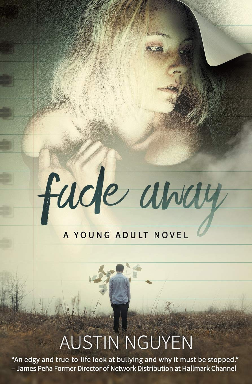 Fade Away: A Young Adult Novel: Amazon.es: Nguyen, Austin: Libros ...
