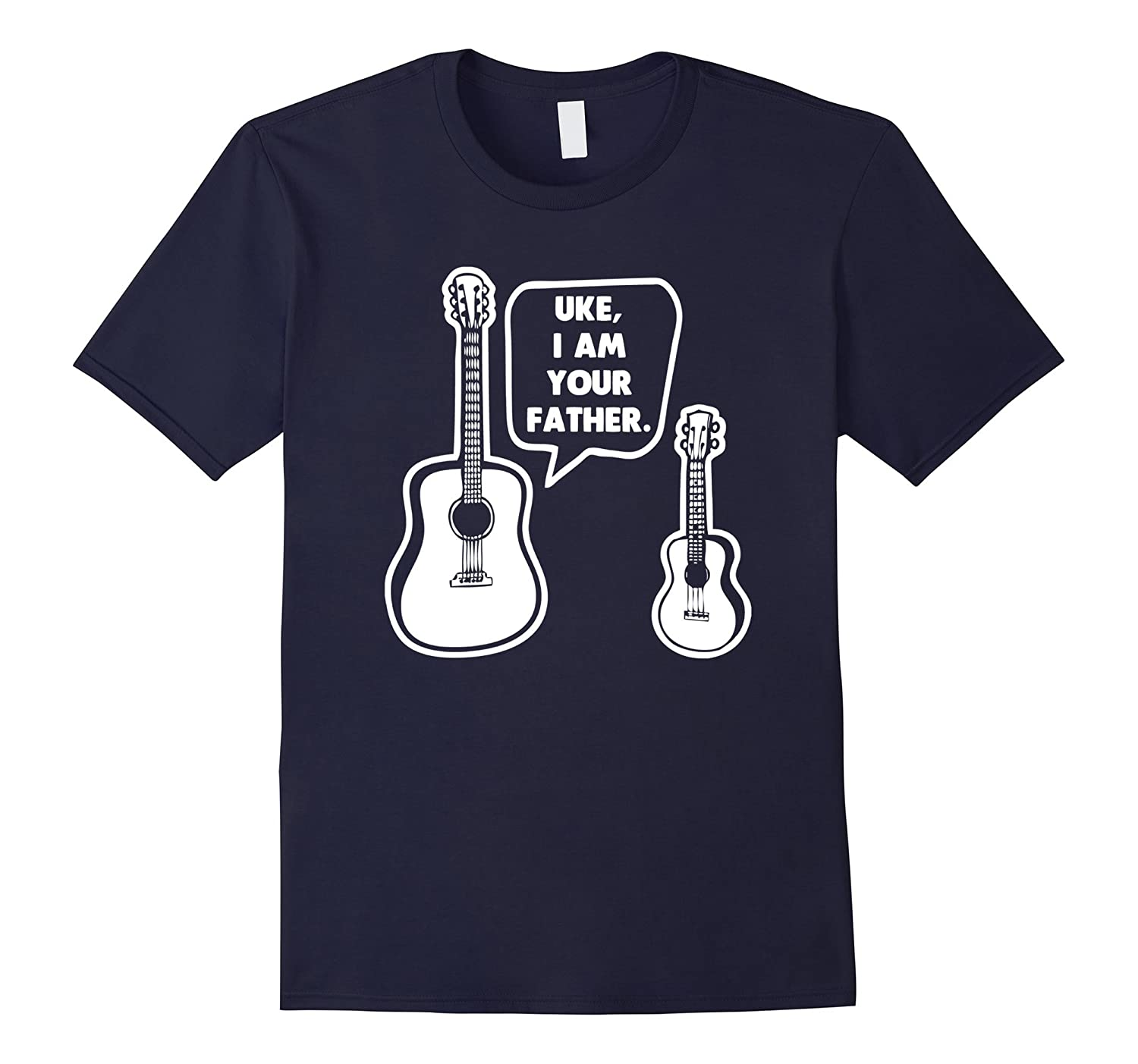 Uke I Am Your Father T-Shirt funny saying sarcastic novelty-TH