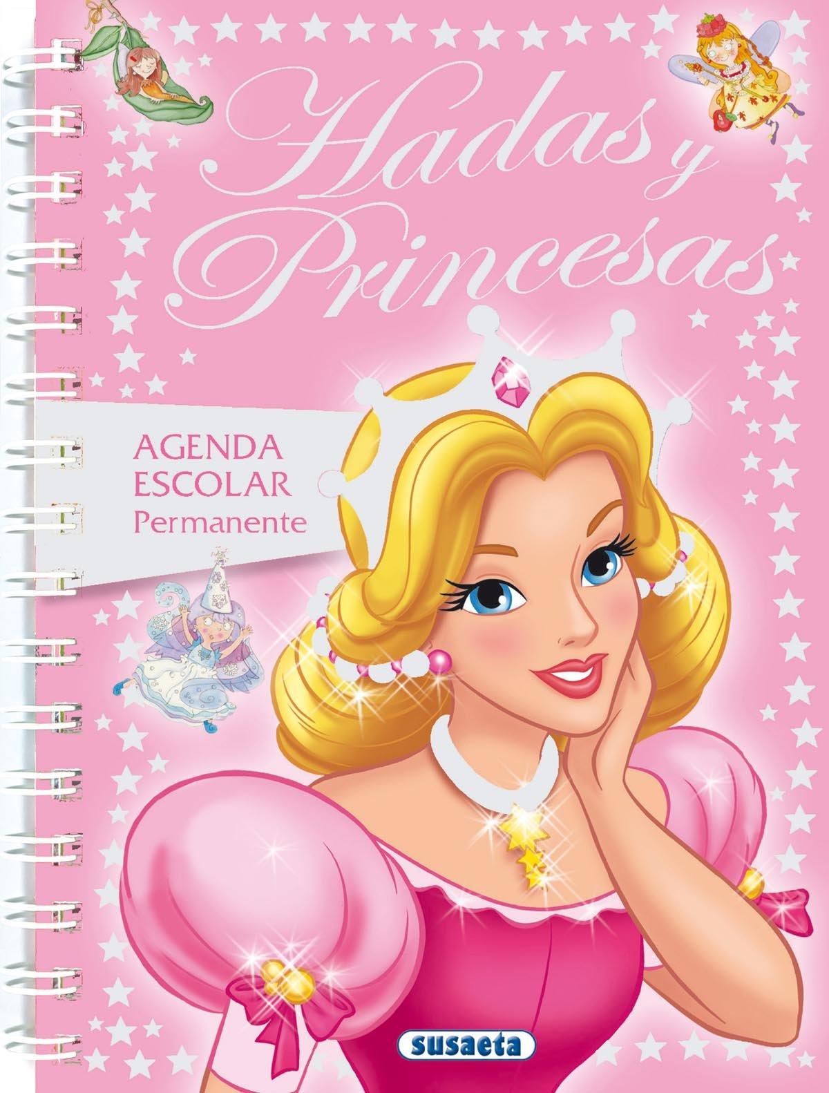 Hadas y princesas (Agenda Escolar Permanente) (Spanish ...