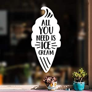 Vinyl Wall Art Decal - All You Need is Ice Cream - 24.5