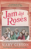 Jam and Roses (The Factory Girls)