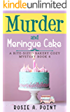 Murder and Meringue Cake (A Bite-sized Bakery Cozy Mystery Book 4)