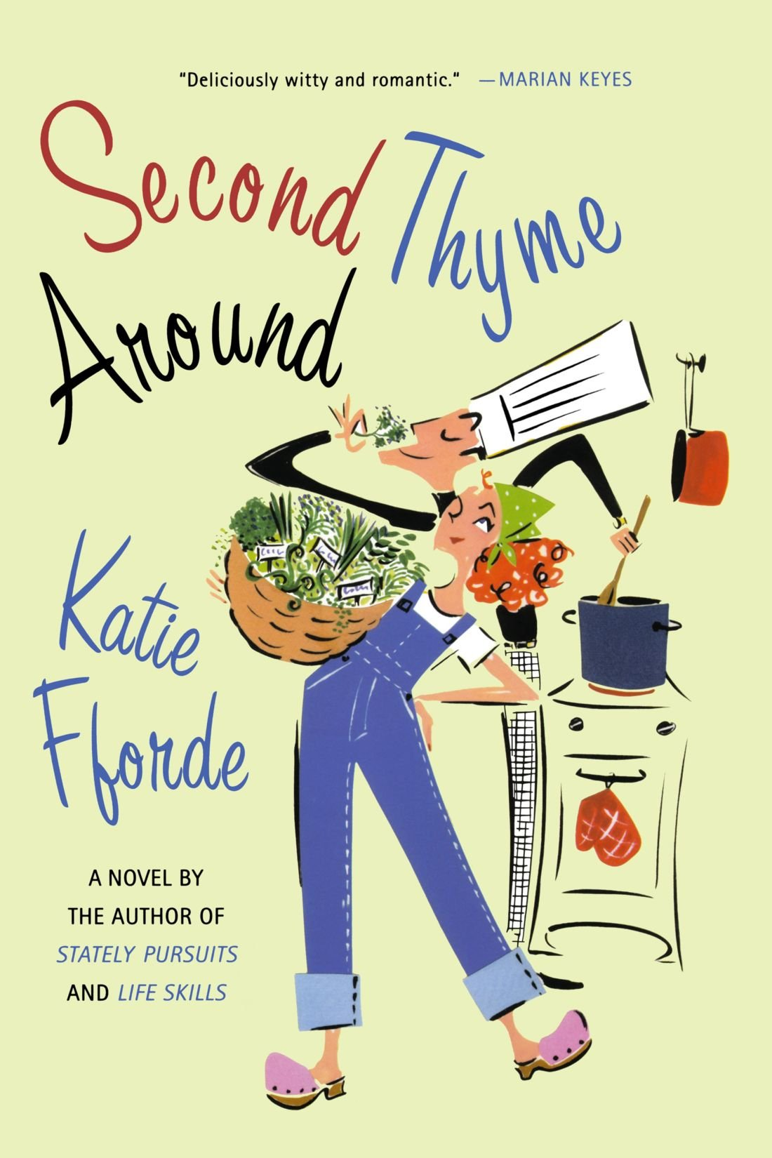 Second thyme around a novel katie fforde 9780312335403 amazon second thyme around a novel katie fforde 9780312335403 amazon books fandeluxe Images