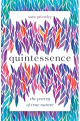 Quintessence: The Poetry of True Nature Paperback