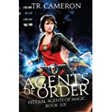 Agents of Order: An Urban Fantasy Action Adventure (Federal Agents of Magic)