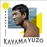 Respect KAYAMA YUZO