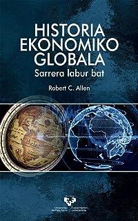 Historia ekonomiko globala. Sarrera labur bat (Unibertsitateko eskuliburuak - Manuales universitarios)