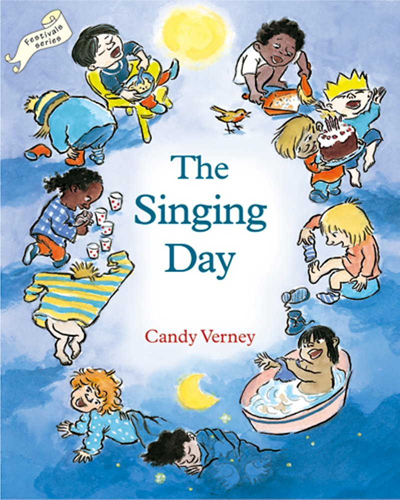 The Singing Day (Festivals and the Seasons)