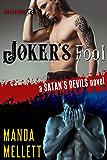 Joker's Fool : Satan's Devils MC #8