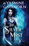 The Silver Mist
