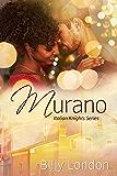 Murano (Italian Knights Series Book 7)