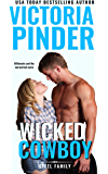 Wicked Cowboy: Second Chance Romance: Navy Seal turned Cowboy Billionaire (Steel Series Book 3)