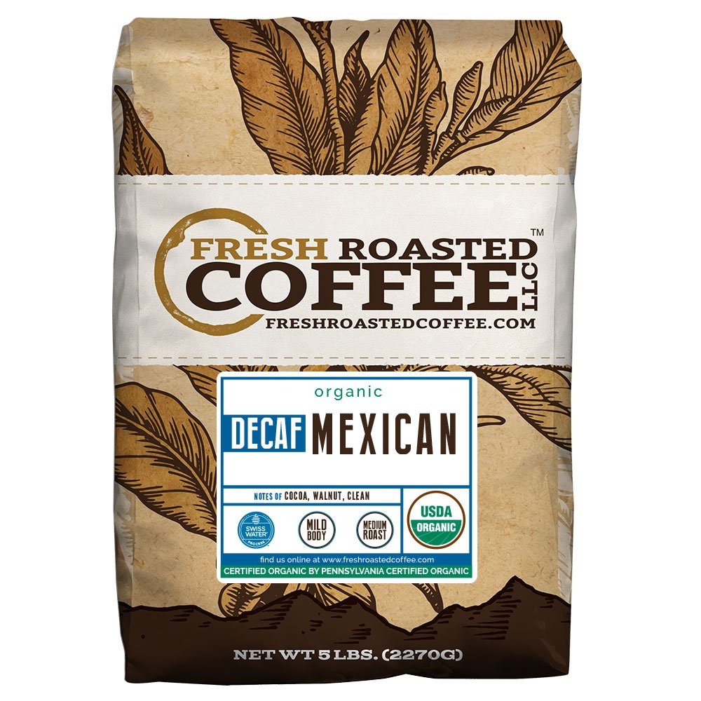 Mexican SWP Decaf Organic Coffee, Whole Bean, Swiss Water Processed Decaf Coffee, Fresh Roasted Coffee LLC. (5 lb.) by FRESH ROASTED COFFEE LLC FRESHROASTEDCOFFEE.COM