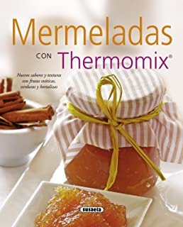 Mermeladas con thermomix / Jams with thermomix (Spanish Edition)