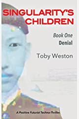 Denial (Singularity's Children, Book 1) Kindle Edition