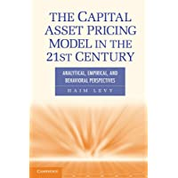 The Capital Asset Pricing Model in the 21st Century: Analytical, Empirical, and Behavioral Perspectives