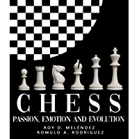 CHESS: PASSION, EMOTION AND EVOLUTION (English Edition)