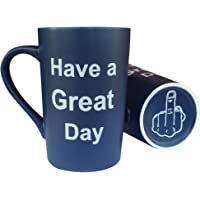 Funny, Ceramic Coffee Mug Have a Great Day Funny Porcelain Cup Dark Blue, Best Father's Day and Mother's Day Gag Gift…