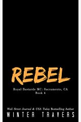 Rebel (Royal Bastards MC: Sacramento Book 4) Kindle Edition