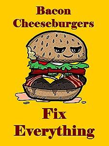 Hat Shark Bacon Cheeseburgers Fix Everything Food Humor Cartoon 18x24 - Vinyl Print Poster