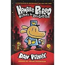 A Hombre Perro: Historia de DOS Gatitos (Dog Man: A Tale of Two ...