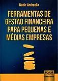 Ferramentas de Gestão Financeira Para Pequenas e Médias Empresas