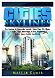 Cities Skylines, PlayStation 4, Nintendo