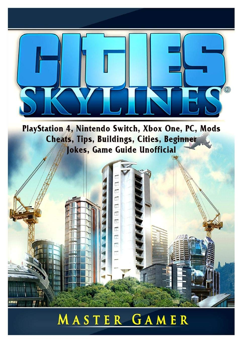 Cities Skylines, PlayStation 4, Nintendo Switch, Xbox One