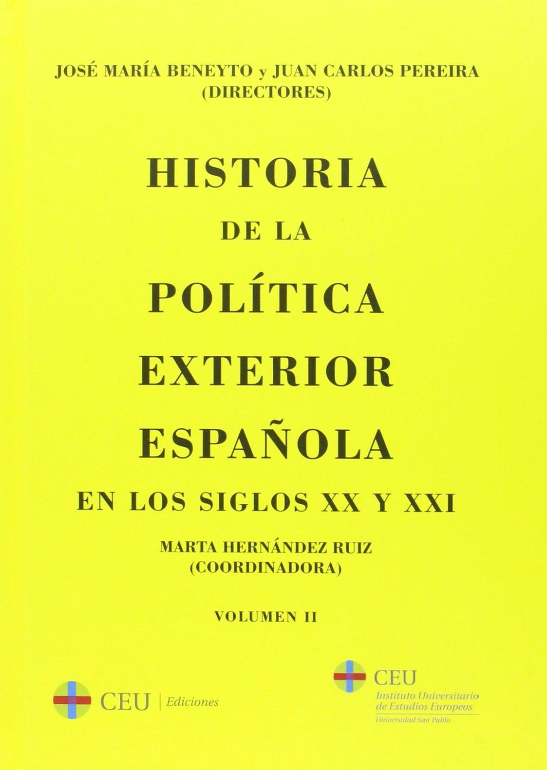 Historia de la política exterior española en los siglos XX y XXI ...