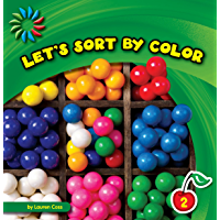 Let's Sort by Color (21st Century Basic Skills Library: Sorting)
