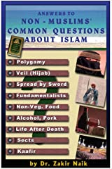 Answers To Non Muslims Common Questions About Islam Kindle Edition