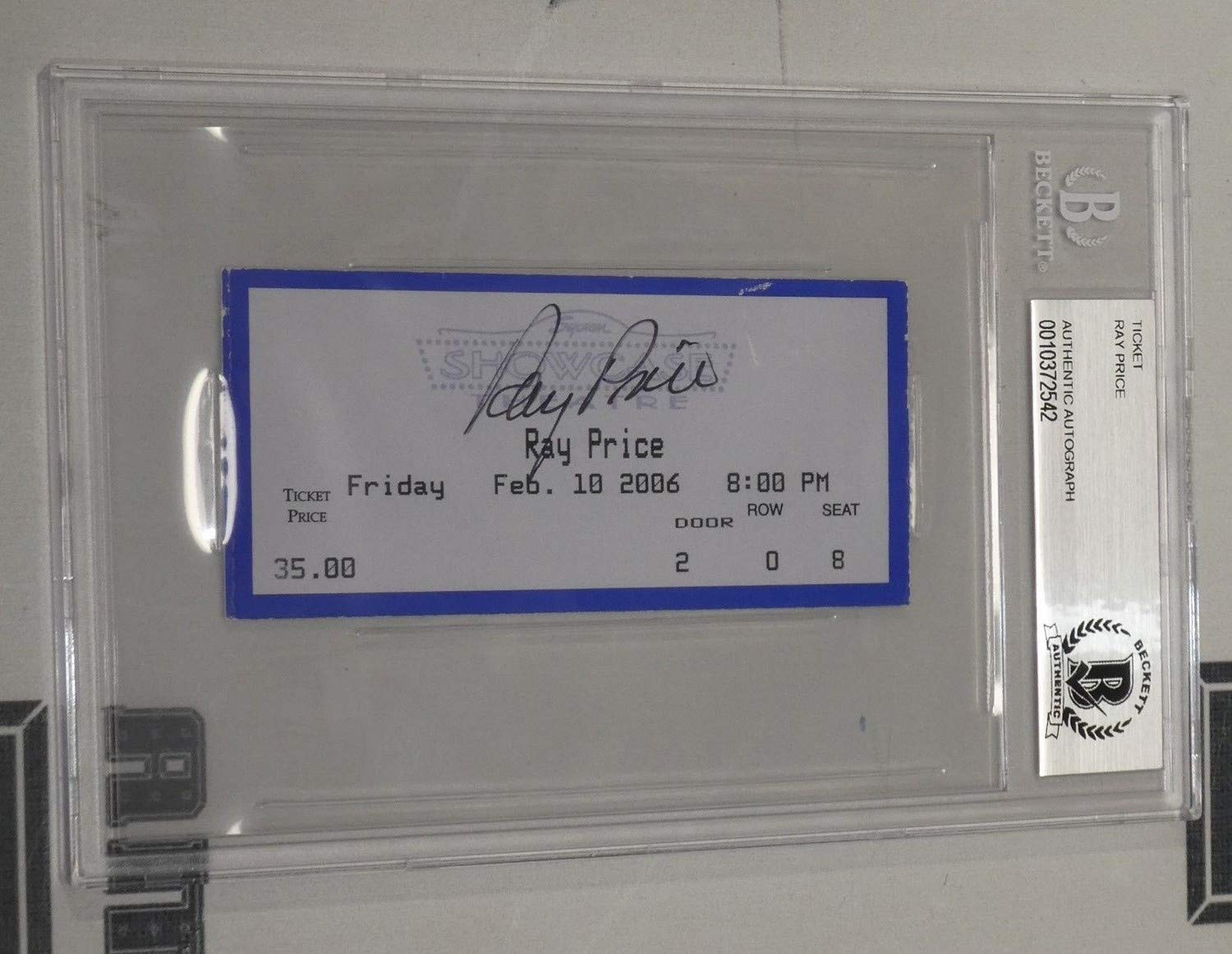 Ray Price Autographed Signed '06 Concert Ticket Beckett Authentic For The Good Times Autographed Signed