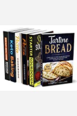The Ultimate Bread Baking Cookbooks Collection: 6 Books In 1: 77 Recipes (x6) And Step By Step Guide To Bake At Home Homemade Artisan Bread Kindle Edition