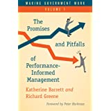 Making Government Work: The Promises and Pitfalls of Performance-Informed Management