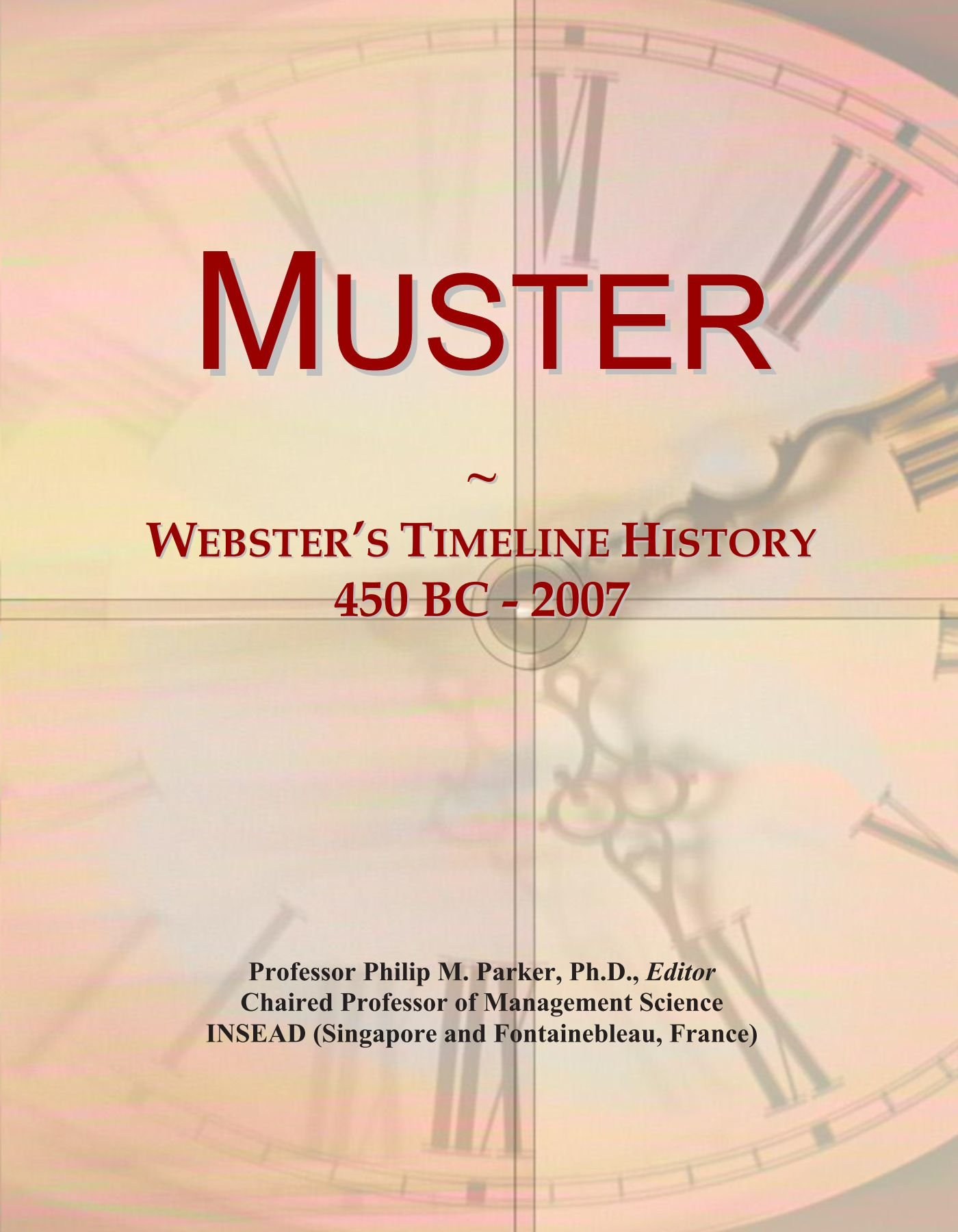 Download Muster: Webster's Timeline History, 450 BC - 2007 ebook