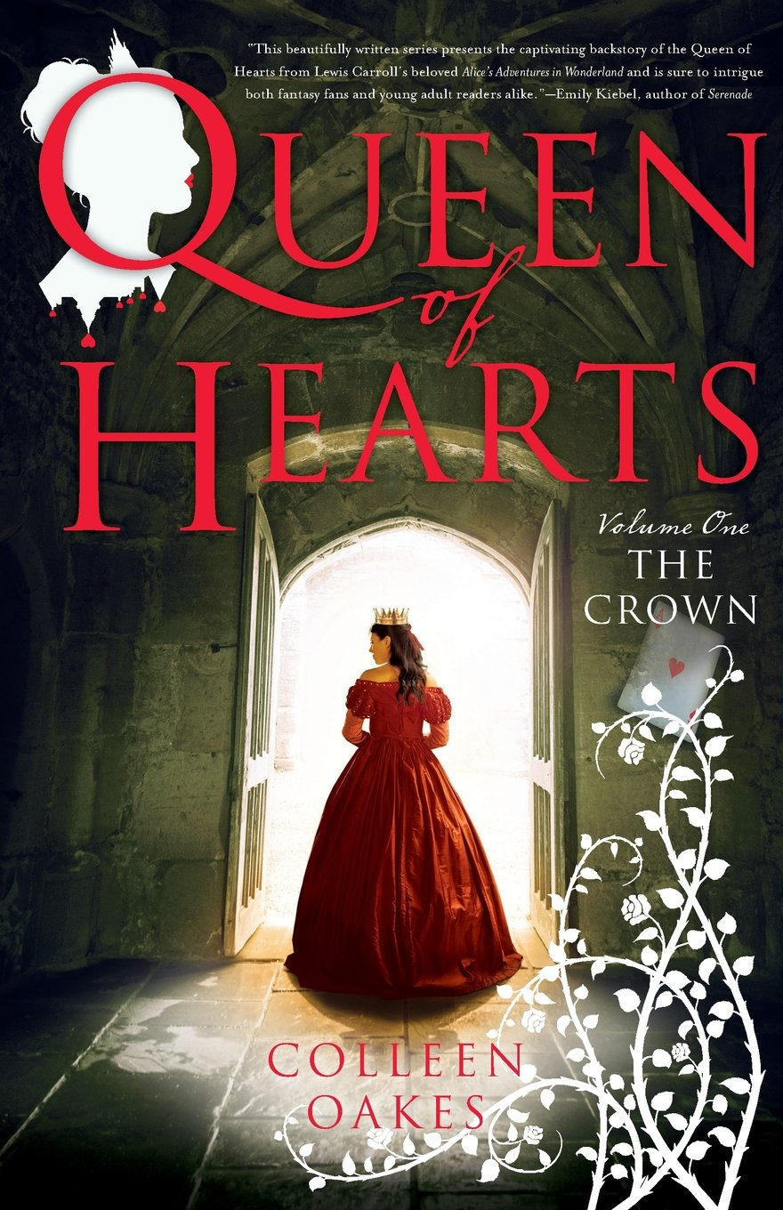 Queen of Hearts: Volume One: The Crown ebook