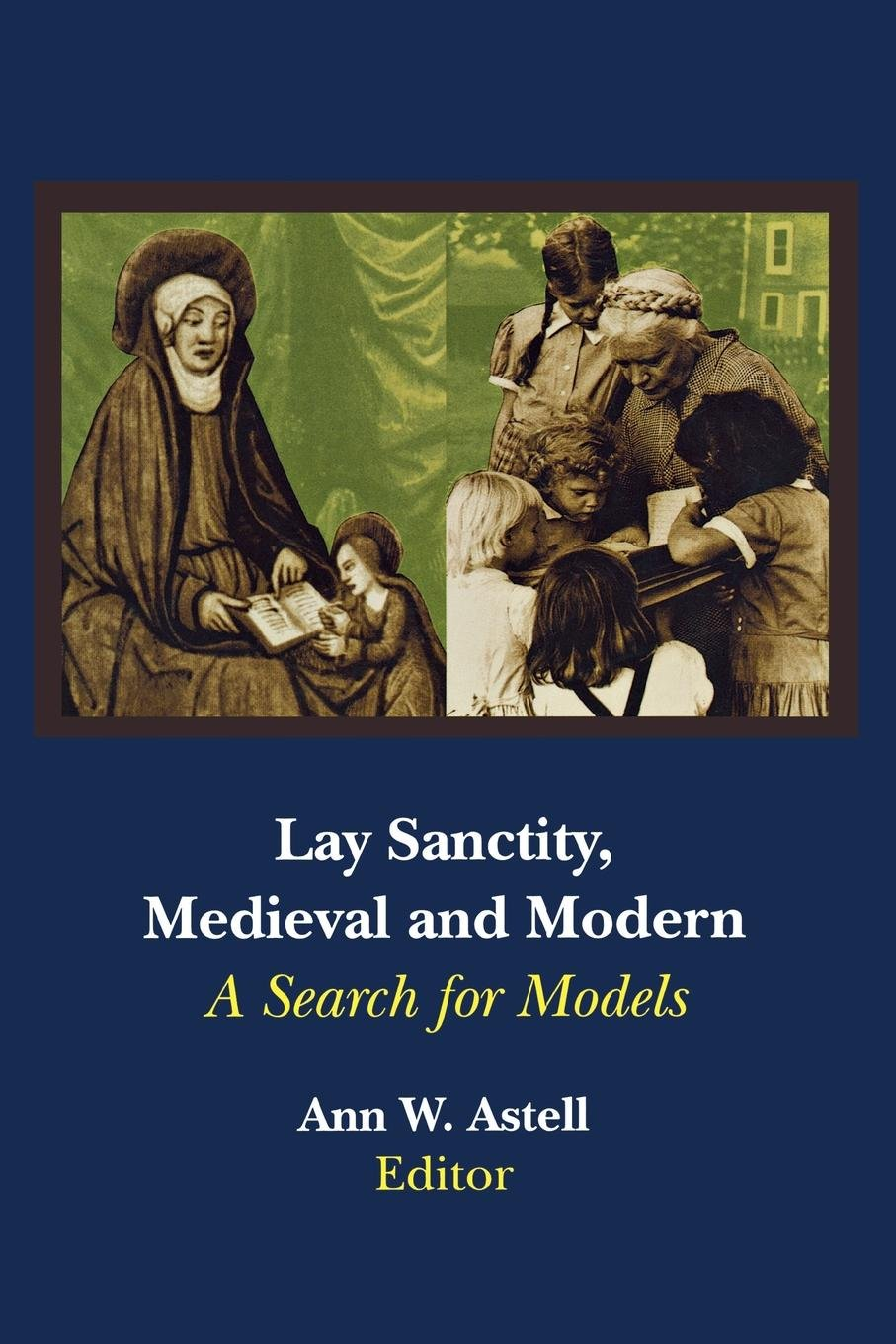 Download Lay Sanctity, Medieval and Modern: A Search for Models pdf