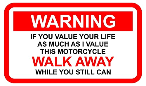 Funny Warning Sticker For A Motorcycle If U Value Your