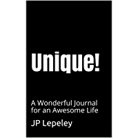 Unique!: A Wonderful Journal for an Awesome Life (English Edition)