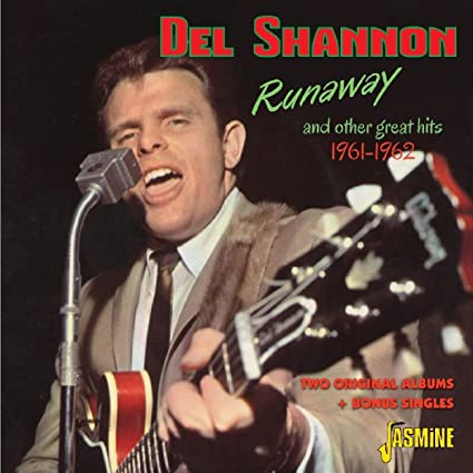 Runaway And Other Great Hits 1961-1962 - Two Original Albums + Bonus Singles [ORIGINAL RECORDINGS REMASTERED]